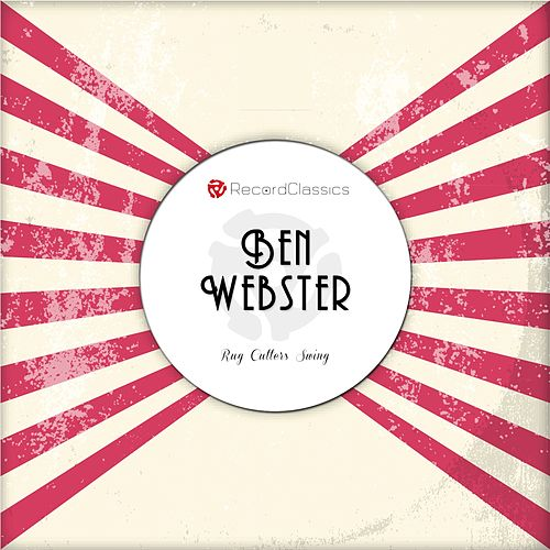 Rug Cutters Swing (Ben Webster & The Duke Ellington Orchestra) de Ben Webster