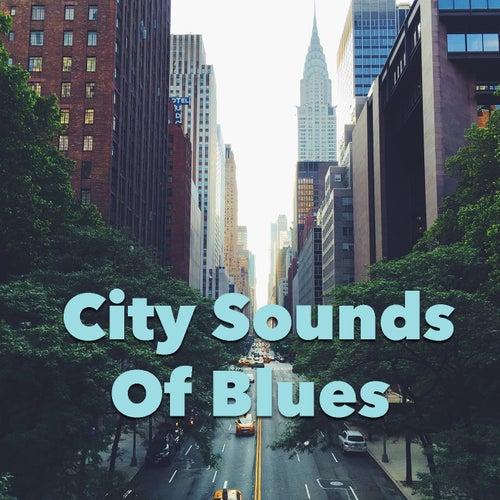 City Sounds Of Blues de Various Artists