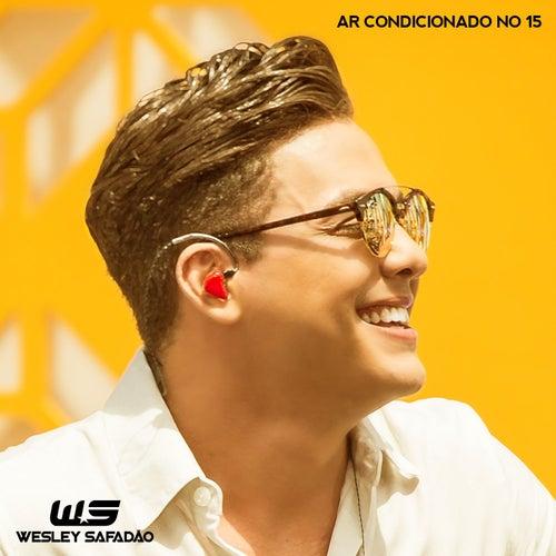 Ar Condicionado no 15 (Ao Vivo) de Wesley Safadão