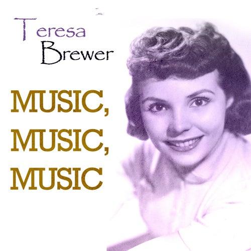 Music, Music, Music de Teresa Brewer