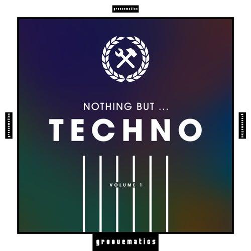 Nothing But ... Techno, Vol. 1 de Various Artists