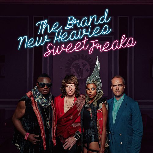 Sweet Freaks by Brand New Heavies