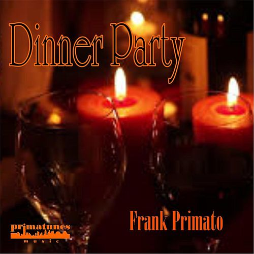 Dinner Party by Frank Primato