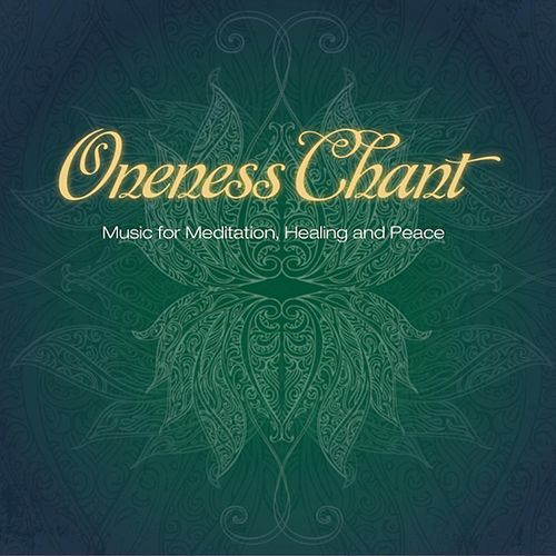 Oneness Chant by Lauren Monroe