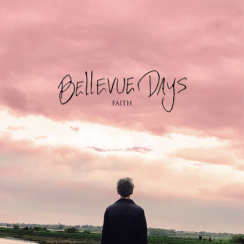 Faith by Bellevue Days