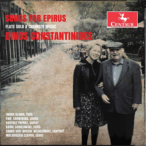 Constantinides: Songs for Epirus by Iwona Glinka