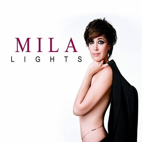 Lights von Mila