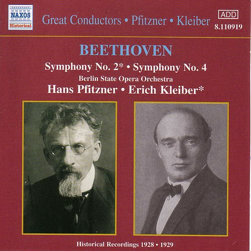 Beethoven: Symphonies Nos. 2 and 4 (Kleiber / Pfitzner) (1928-1929) by Staatskapelle Berlin