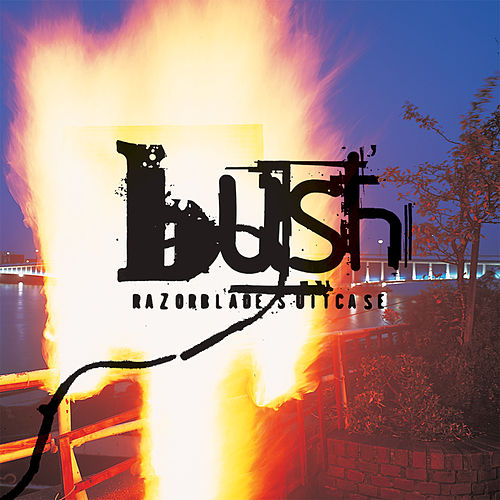 Razorblade Suitcase (Remastered) von Bush