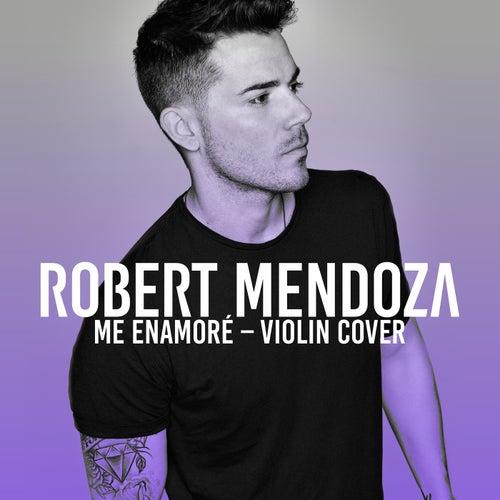Me Enamoré de Robert Mendoza