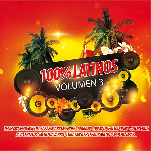 100% Latinos Vol.3 de Various Artists