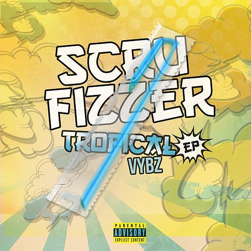 Tropical Vybes Ep by Scrufizzer