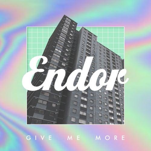 Give Me More de Endor