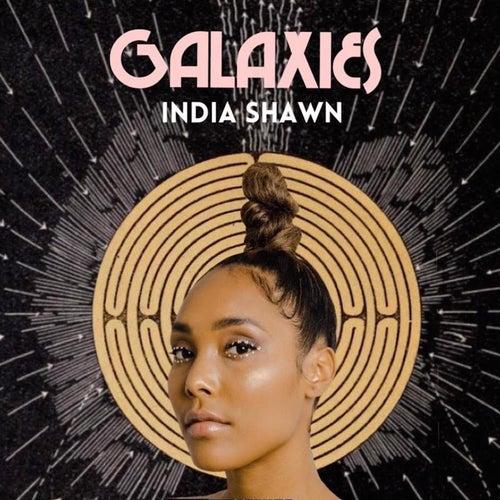 Galaxies by India Shawn