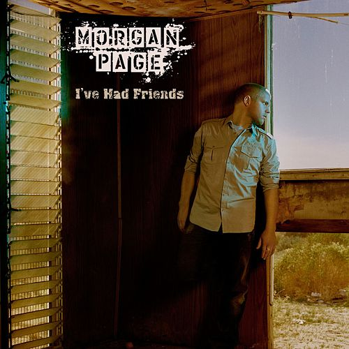 I've Had Friends feat. Jan Burton [Vol. 2] de Morgan Page