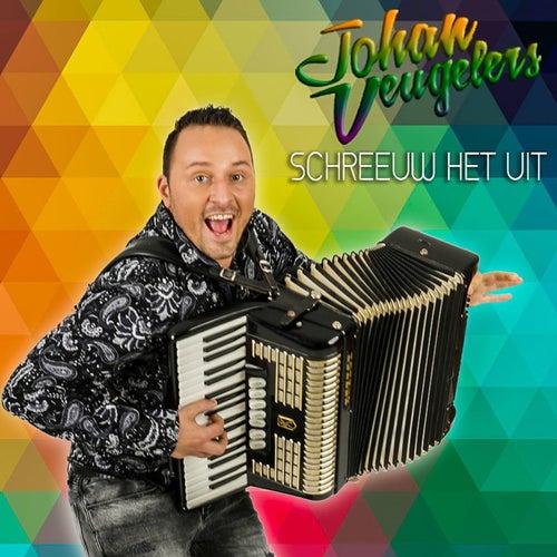 Schreeuw Het Uit von Johan Veugelers