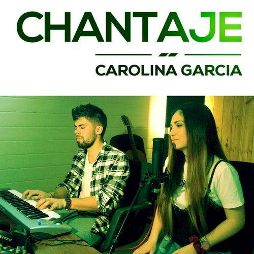 Chantaje by Carolina García