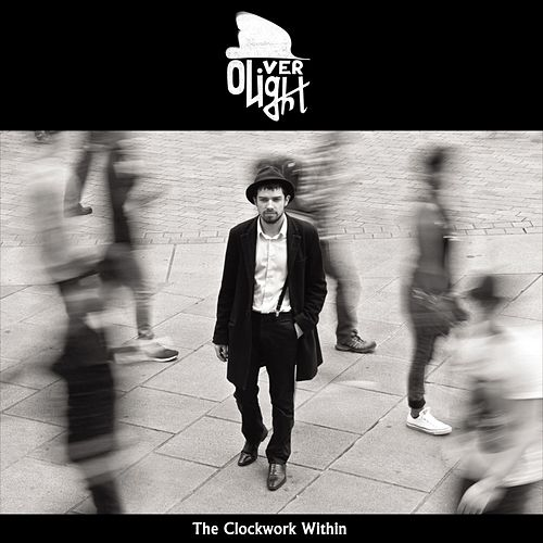 The Clockwork Within by Oliver Light