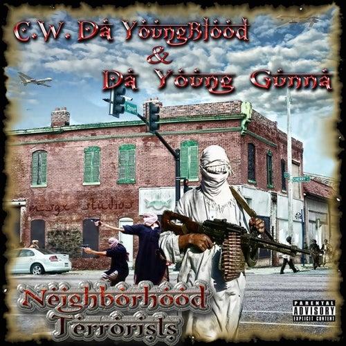Neighborhood Terrorists de Da Young Gunna