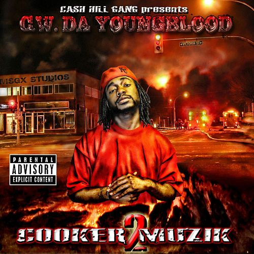 Cooker Muzik 2 by CW Da Youngblood
