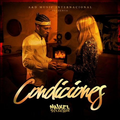 Condiciones by Maikel Delacalle