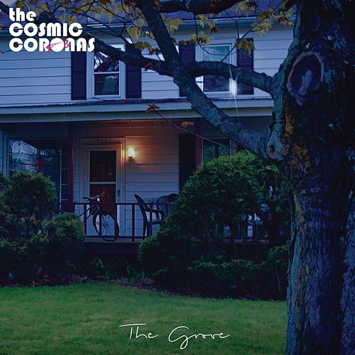 The Grove - EP by The Cosmic Coronas