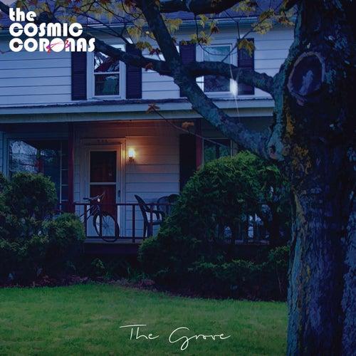 The Grove - EP de The Cosmic Coronas