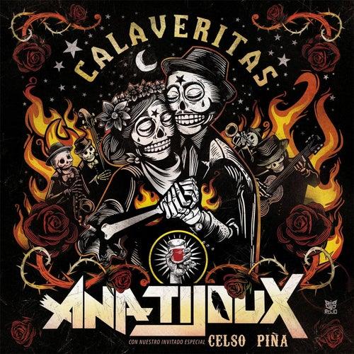 Calaveritas (feat. Celso Piña) de Ana Tijoux