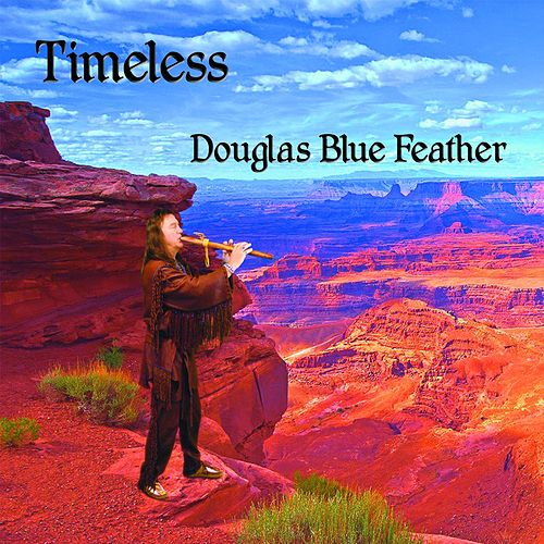 Timeless von Douglas Blue Feather