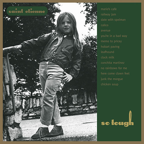 So Tough de Saint Etienne