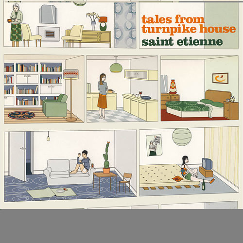 Tales From Turnpike House de Saint Etienne