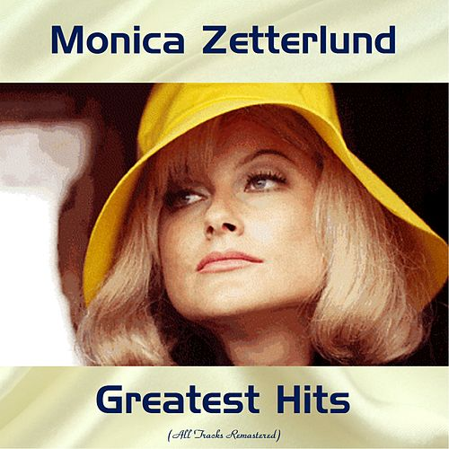 Monica Zetterlund Greatest Hits (All Tracks Remastered) by Monica Zetterlund