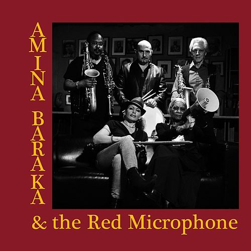 Amina Baraka & the Red Microphone by Amina Baraka
