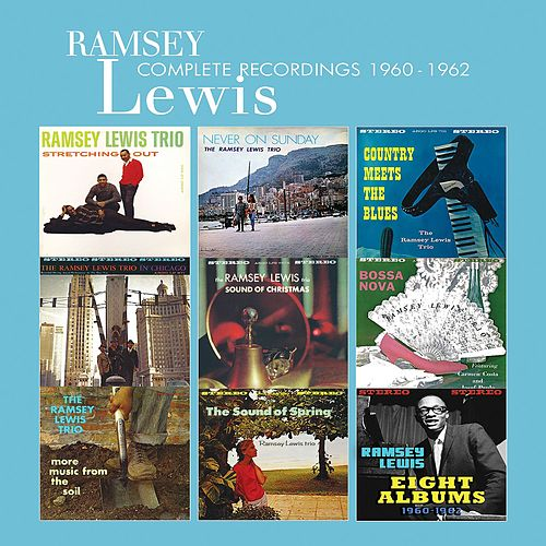 Complete Recordings: 1960-1962 by Ramsey Lewis