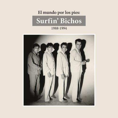 El Mundo por los Pies: Surfin' Bichos 1988-1994. (Remasterizado) (Versión Audio) fra Surfin Bichos