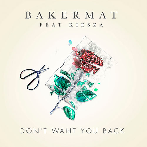Don't Want You Back von Bakermat