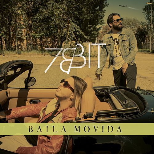 Baila Movida by 78 Bit