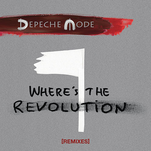 Where's the Revolution (Remixes) de Depeche Mode