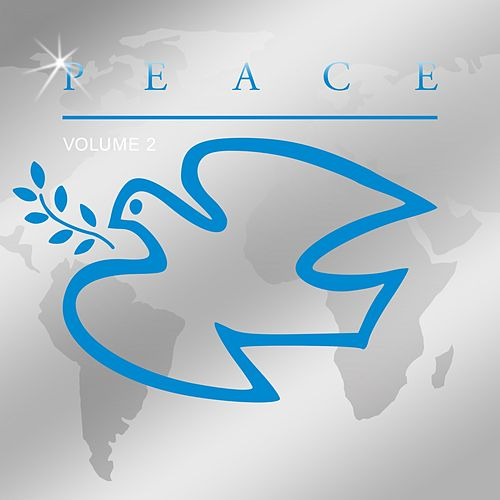 Peace, Vol. 2 by Various Artists