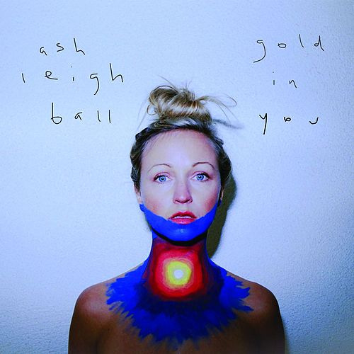 Gold in You de Ashleigh Ball