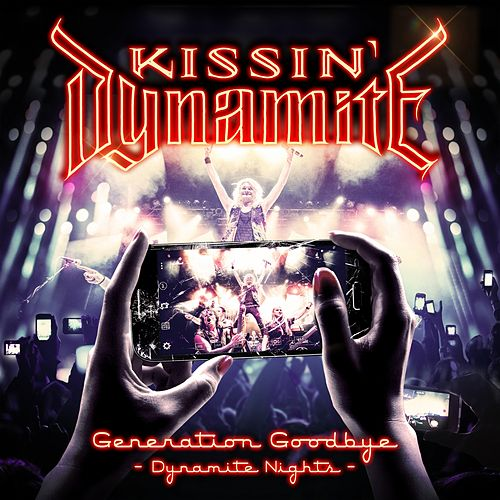 Generation Goodbye - Dynamite Nights (Live) von Kissin' Dynamite