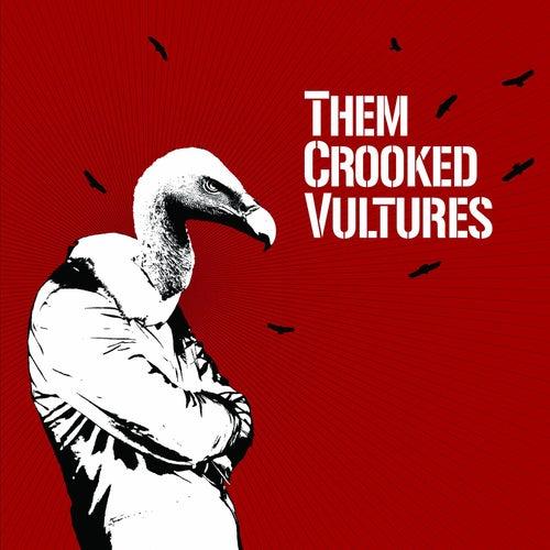 Them Crooked Vultures von Them Crooked Vultures