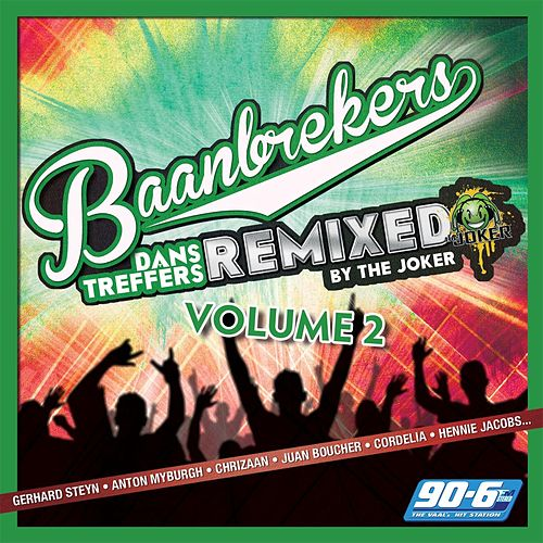 Baanbrekers: Dans Treffers, Vol. 2 (Remixed) by Various Artists