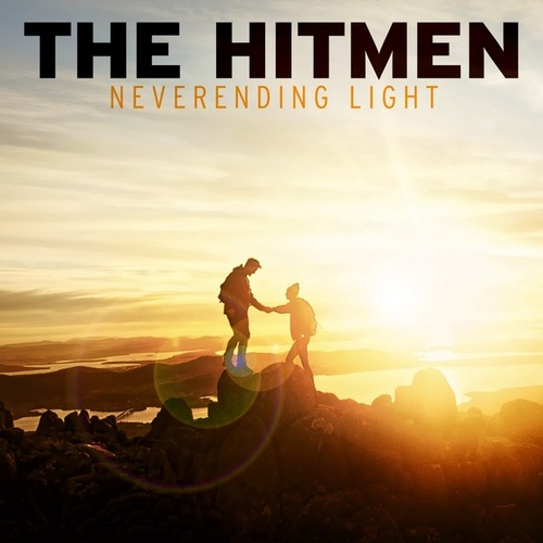 Neverending Light von The Hitmen