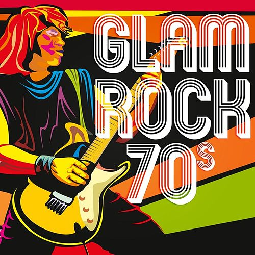 Glam Rock 70s by Various Artists