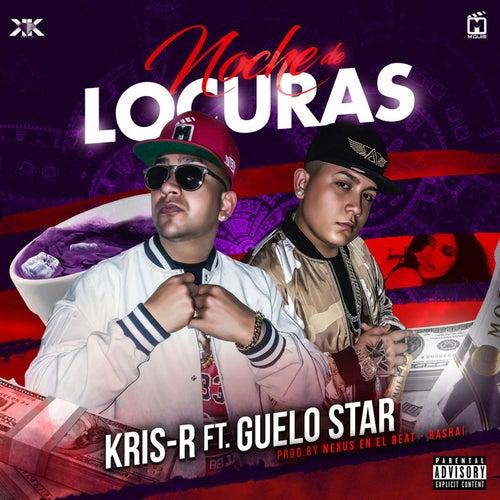 Noche de Locuras by Kris R.
