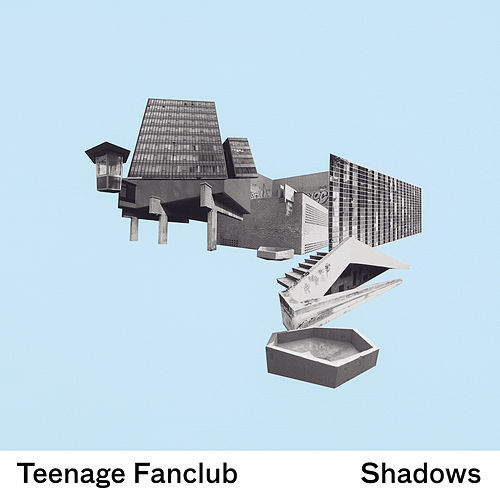 Shadows von Teenage Fanclub