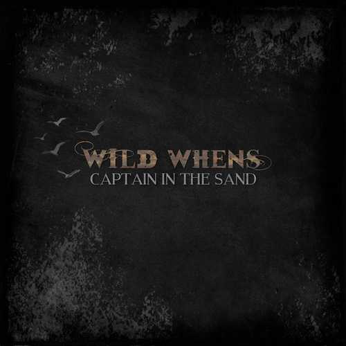 Captain in the Sand by Wild Whens