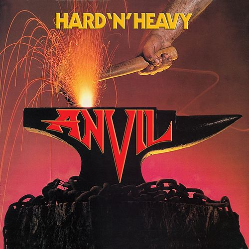 Hard 'N' Heavy by Anvil