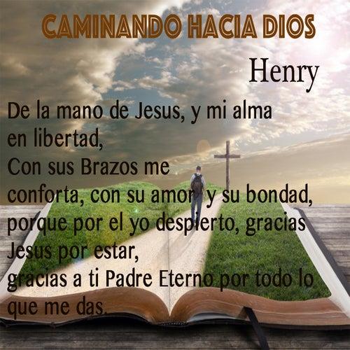 Caminando hacia Jesus de Henry
